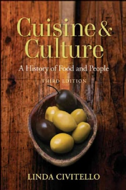 Cuisine and Culture: A History of Food and People (Paperback)