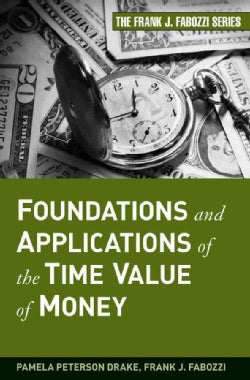 Foundations and Applications of the Time Value of Money (Hardcover)