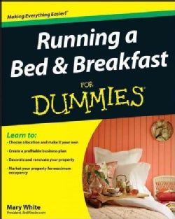 Running a Bed & Breakfast for Dummies (Paperback)