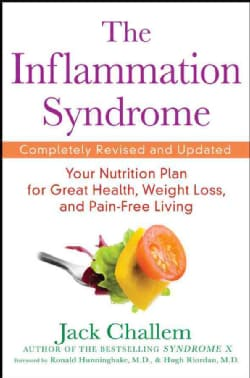 The Inflammation Syndrome: Your Nutrition Plan for Great Health, Weight Loss, and Pain-Free Living (Paperback)