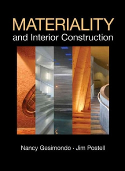 Materiality and Interior Construction (Hardcover)