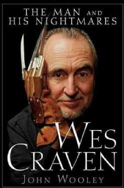 Wes Craven: The Man and His Nightmares (Paperback)