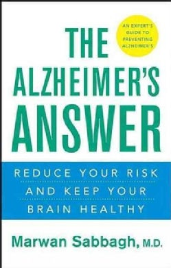 The Alzheimer's Answer: Reduce Your Risk and Keep Your Brain Healthy (Paperback)