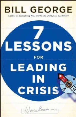 7 Lessons for Leading in Crisis (Hardcover)