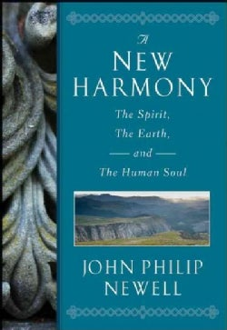 A New Harmony: The Spirit, the Earth, and the Human Soul (Hardcover)