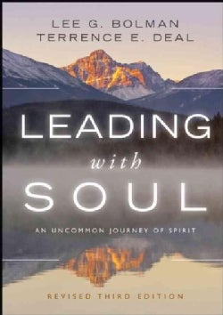 Leading with Soul: An Uncommon Journey of Spirit (Hardcover)