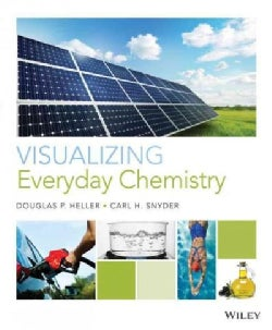 Visualizing Everyday Chemistry (Paperback)