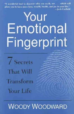 Your Emotional Fingerprint: 7 Secrets That Will Transform Your Life (Paperback)