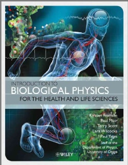 Introduction to Biological Physics for the Health and Life Sciences (Paperback)