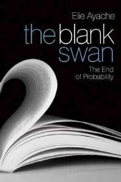 The Blank Swan: The End of Probability (Hardcover)