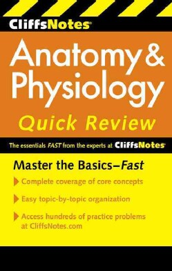 CliffsNotes Anatomy & Physiology Quick Review (Paperback)
