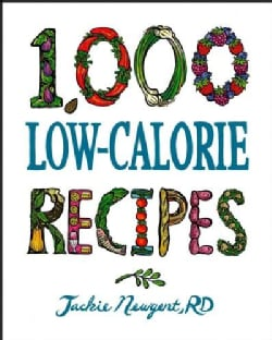 1,000 Low-Calorie Recipes (Hardcover)