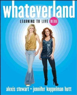 Whateverland: Learning to Live Here (Hardcover)