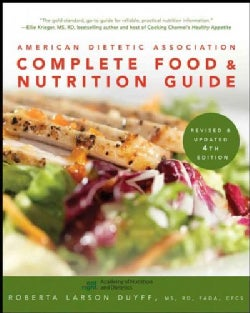 American Dietetic Association Complete Food and Nutrition Guide (Paperback)