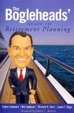 The Bogleheads' Guide to Retirement Planning (Paperback)