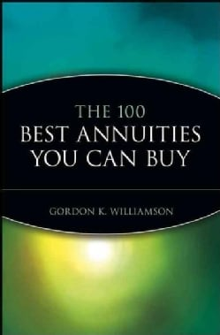 The 100 Best Annuities You Can Buy (Paperback)