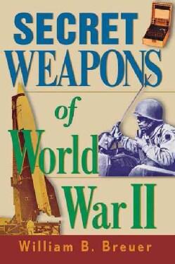 Secret Weapons of World War II (Paperback)