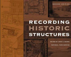 Recording Historic Structures (Hardcover)