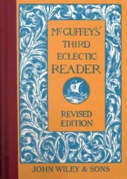 McGuffey's Third Eclectic Reader (Hardcover)