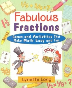 Fabulous Fractions: Games and Activities That Make Math Easy and Fun (Paperback)
