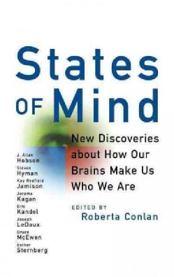 States of Mind: New Discoveries About How Our Brains Make Us Who We Are (Paperback)
