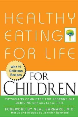 Healthy Eating for Life for Children (Paperback)