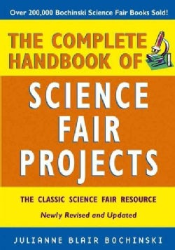 The Complete Handbook of Science Fair Projects (Paperback)