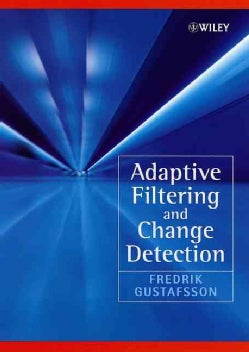 Adaptive Filtering and Change Detection (Hardcover)
