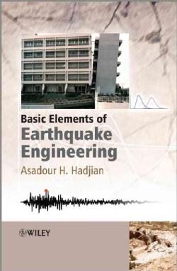 Basic Elements Of Earthquake Engineering (Hardcover)