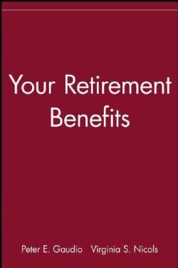 Your Retirement Benefits (Paperback)