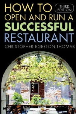How To Open And Run A Successful Restaurant (Paperback)