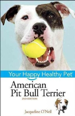 American Pit Bull Terrier: Your Happy Healthy Pet (Hardcover)