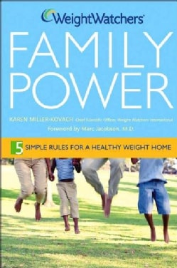 Weight Watchers Family Power: 5 Simple Rules for a Healthy-Weight Home (Hardcover)