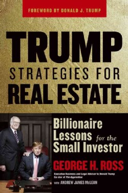 Trump Strategies for Real Estate: Billionaire Lessons for the Small Investor (Paperback)