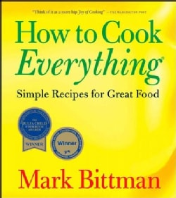 How to Cook Everything: Simple Recipes for Great Food (Paperback)