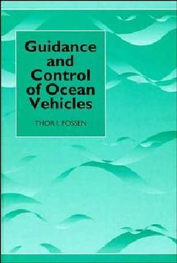 Guidance and Control of Ocean Vehicles (Hardcover)