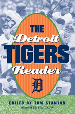 The Detroit Tigers Reader (Paperback)