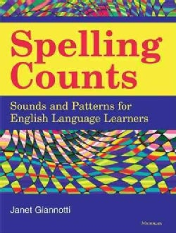 Spelling Counts: Sounds and Patterns for English Language Learners (Paperback)