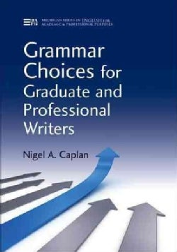 Grammar Choices for Graduate and Professional Writers (Paperback)