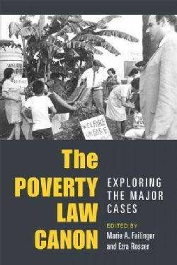 The Poverty Law Canon: Exploring the Major Cases (Paperback)