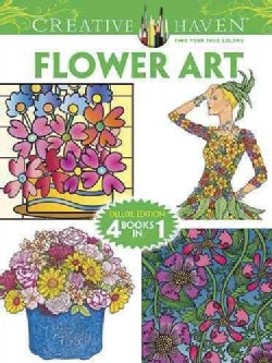 Flower Art Adult Coloring Book: Deluxe Edition 4 Books in 1 (Paperback)