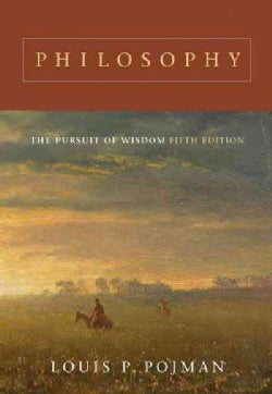 Philosophy: The Pursuit of Wisdom (Paperback)