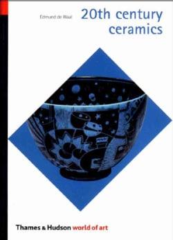 20th Century Ceramics (Paperback)