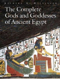 The Complete Gods and Goddesses of Ancient Egypt (Paperback)