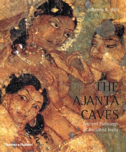 Ajanta Caves: Ancient Paintings Of Buddhist India (Paperback)
