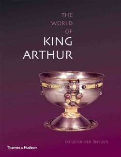 The World of King Arthur (Paperback)