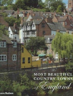 The Most Beautiful Country Towns of England (Hardcover)