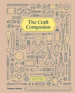 The Handmade Life: A Companion to Modern Crafting (Hardcover)