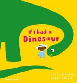 If I Had a Dinosaur (Hardcover)