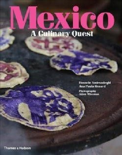 Mexico: A Culinary Quest (Hardcover)